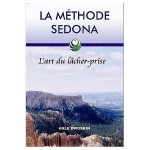 libert émotionnelle-methode Sedona